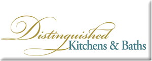 Distinguished Kitchens and Baths